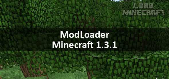 ModLoader для Minecraft 1.3.1